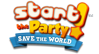 Start the Party! Save the World